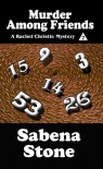 Murder Among Friends - Sabena Stone