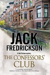 The Confessors' Club: A Dek Elstrom PI mystery set in Chicago - Jack Fredrickson