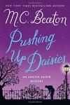 Pushing Up Daisies: An Agatha Raisin Mystery (Agatha Raisin Mysteries) - M. C. Beaton