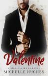 Valentine - Michelle Hughes