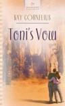 Toni's Vow - Kay Cornelius