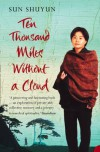 Ten Thousand Miles without A Cloud - Sun Shuyun