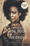 The Book of Negroes: A Novel (Movie Tie-in Edition)  (Movie Tie-in Editions) - Lawrence Hill