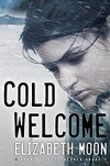 Cold Welcome - Elizabeth Moon