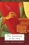 The Anointing of the Sick - Paul Meyendorff