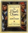 The Ballad of the Pirate Queens - Jane Yolen, David Shannon