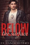 Below the Surface (The Witness Series Book 5) - Heather D'Agostino, Kellie Montgomery