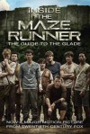 Inside the Maze Runner( The Guide to the Glade)[INSIDE THE MAZE RUNNER][Paperback] - VeronicaDeets