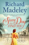 Someday I'll Find You - Richard Madely