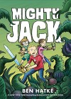 Mighty Jack - Ben Hatke