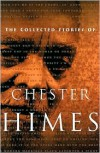 The Collected Stories of Chester Himes - Chester Himes,  Calvin Hernton