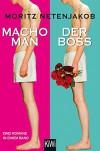 Macho Man / Der Boss (KiWi) - Moritz Netenjakob