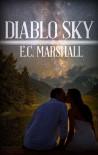 Diablo Sky - E.C. Marshall