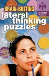 Brain-Busting Lateral Thinking Puzzles - Paul Sloane, Des MacHale