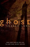 The Ghost - Andrew Lowe
