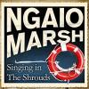 Singing in the Shrouds - James Saxon, Ngaio Marsh