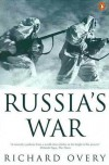 Russia's War: A History of the Soviet Effort: 1941-1945 - Richard Overy