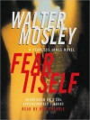 Fear Itself (Audio) - Walter Mosley, Don Cheadle