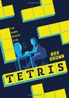 Tetris: The Games People Play - Box Brown