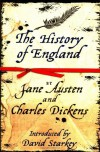 The History of England - Jane Austen;Charles Dickens