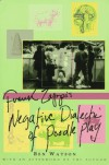 Frank Zappa: The Negative Dialectics of Poodle Play - Ben Watson