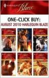 One-Click Buy: August 2010 Harlequin Blaze - Cara Summers, Vicki Lewis Thompson, Rhonda Nelson, Jill Shalvis