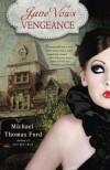 Jane Vows Vengeance - Michael Thomas Ford