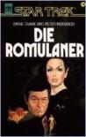 Die Romulaner. Die neuen Abenteuer des Raumschiffs Enterprise - Peter Morwood