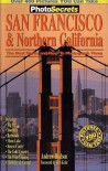 PhotoSecrets San Francisco & Northern California: The Best Sights and How to Photograph Them - Andrew Hudson
