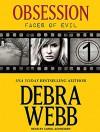 Obsession (Faces of Evil) - Debra Webb, Carol Schneider