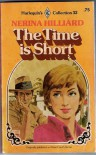 The Time Is Short - Nerina Hilliard