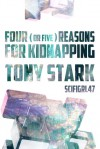 Four (Or Five) Reasons for Kidnapping Tony Stark - scifigrl47