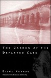 The Garden of the Departed Cats - Bilge Karasu, Aron Aji