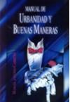 Manual de urbanidad y buenas maneras - Manuel Antonio Carreño