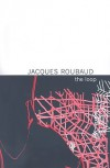 The Loop - Jacques Roubaud, Jeff Fort (translator)