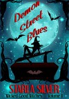 Demon Street Blues (Wicked Good Witches Book 1) - Starla Silver