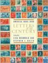 Letters of the Century: America 1900-1999 - Stephen J. Adler
