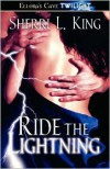 Ride the Lightning - Sherri L. King