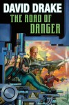 The Road of Danger - David Drake
