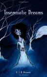 Insomniatic Dreams - S. J. D. Howson
