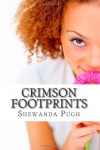 Crimson Footprints - Shewanda Pugh