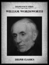 Delphi Complete Works of William Wordsworth (Illustrated) (Delphi Poets Series) - William Wordsworth