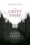 The Crypt Thief: A Hugo Marston Novel - Mark Pryor