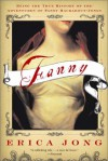 Fanny: Being the True History of the Adventures of Fanny Hackabout-Jones - Erica Jong