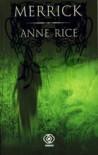 Merrick - Anne Rice, Małgorzata Kicana