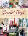 Creole Thrift: Premium Southern Living Without Spending a Mint - Angele Parlange