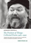 The Position of Things: Collected Poems 1961-1992 - Adriano Spatola