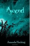 Ascend (Trylle Trilogy #3) - Amanda Hocking, Jason Letts