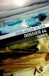 Dossier 64 (Serie Q, #4) - Jussi Adler-Olsen, Kor de Vries