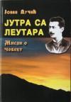 Jutra sa Leutara - Jovan Dučić